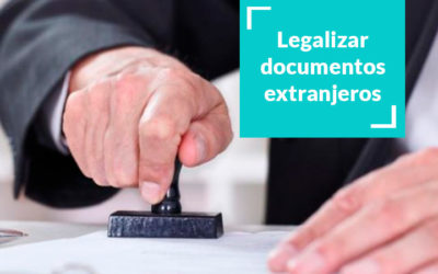 Legalizar documentos extranjeros