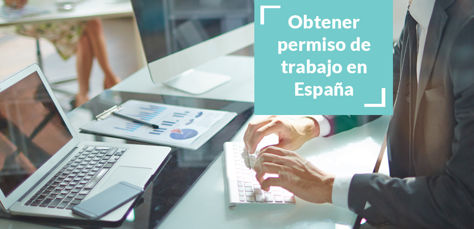 Guide to get a work permit in Spain